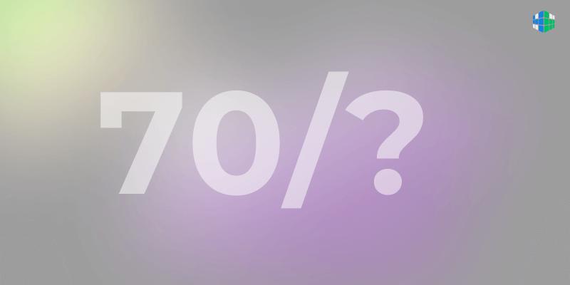 Правило 70: простое уравнение для решения сложных задач